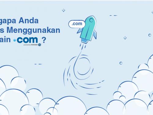 Mengapa Anda Harus Menggunakan Domain .COM?