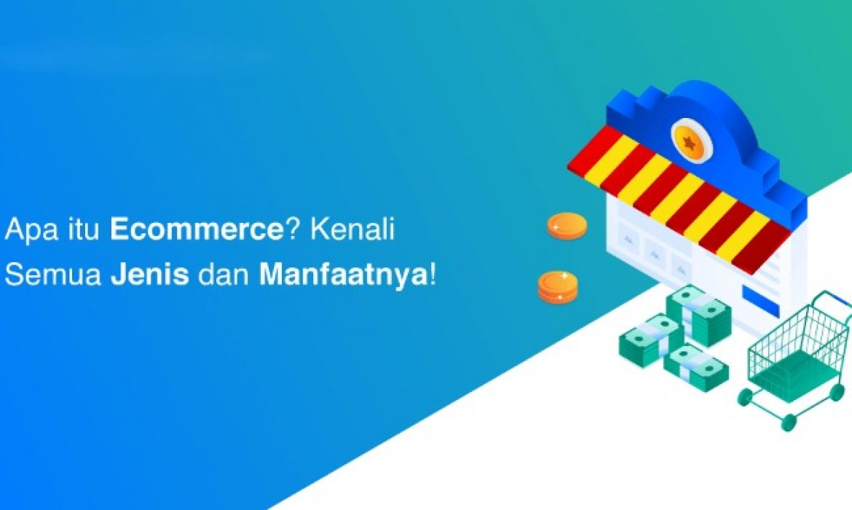 Penjelasan E-commerce Lengkap Hostingwebid Jasa Pembuatan Website